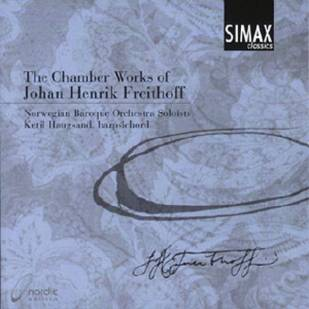 Johann Henrik Freidthoff:The Chamber Works Norwegian Baroque Orchestra SoloistsSimax Classics PSC 1220