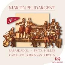 "Martin Peudargent:""Motets 1555""Ensemble RabaskodolAliud Records ACD HN 016–2"
