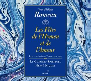 Jean-Philippe Rameau:Les Fêtes de l'Hymen et de l'AmourLe Concert Spirituel – Hervé NiquetGlossa GCD 921629