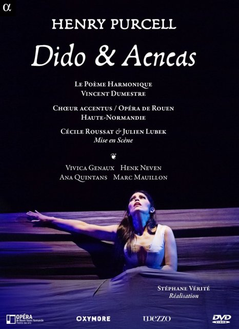 Henry Purcell: Dido & AeneasLe Poeme Harmonique – Vincent Dumestre DVD Alpha 706