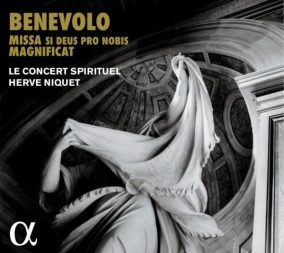 Orazio Benevolo: Missa si Deus pro nobis Le Concert Spirituel – Hervé Niquet CD Alpha 400