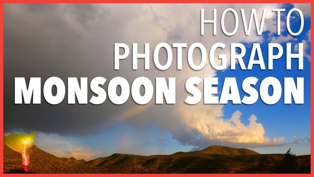 Want to Photograph Monsoon Season? | Five Tips to Photograph the Monsoons