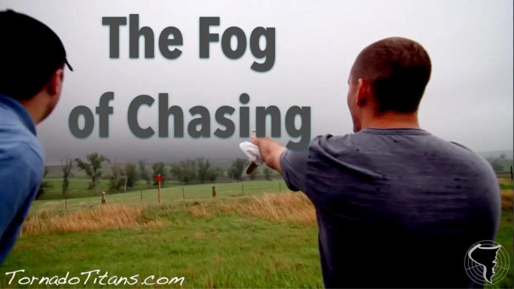 Tornado Titans Season Two: The Fog of Chasing