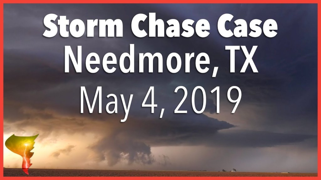 Storm Chase Case | Needmore, Texas Tornado Warned Supercell | May 4, 2019