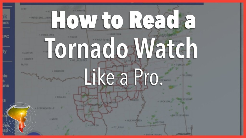 How to Read a Tornado Watch Like a Pro