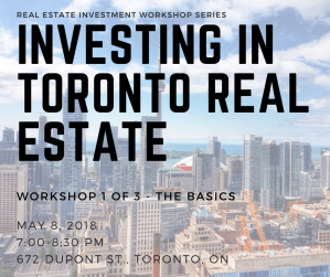 Investing in Toronto Real Estate Workshop