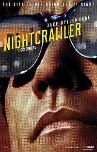 Nightcrawler - Dan Gilroy