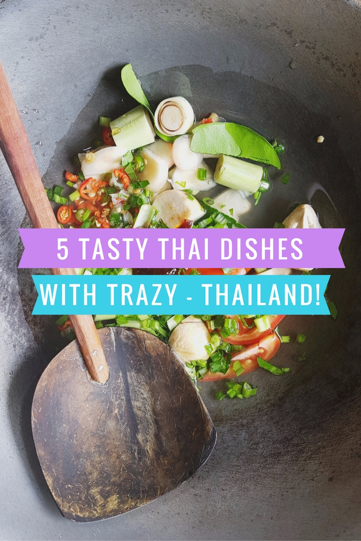 5 Tasty Thai Dishes