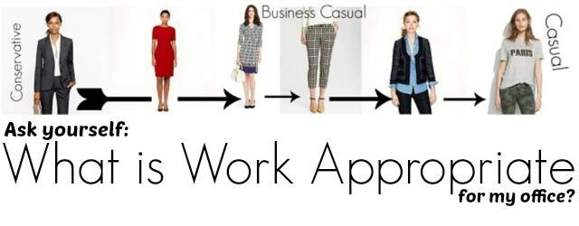 what is work appropriate, work outfits, office style, business casual