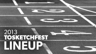 2013 TOsketchfest Line Up