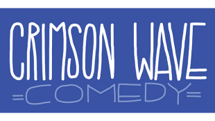 Crimson Wave Comedy