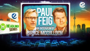 PAUL FEIG: An Interview by Bruce McCulloch