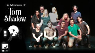 The Sketch Comedy Project Fund: The Adventures of Tom Shadow