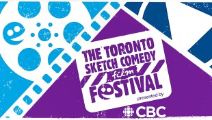 The 4th Annual TOsketchfest Film Fest presented by CBC