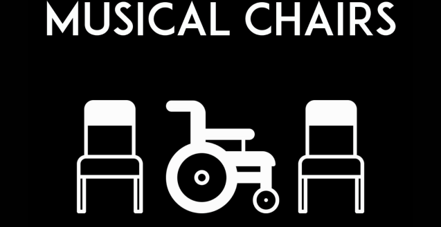 Musical Chairs Poster, black square a white outline of a wheelchair in the middle and two white chairs next to it.