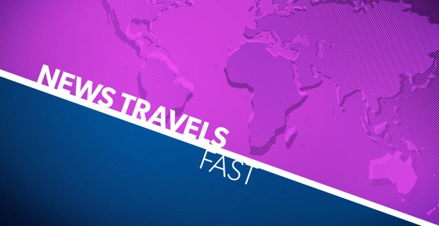 "A blue and purple graphic with a diagonal white line cutting through the middle. White text reads ""News Travels Fast"" On the right side is a purple stylized design of earth."