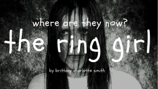 Where Are They Now – The Ring Girl by Brittany Charlotte Smith