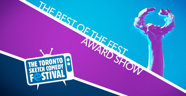 """A graphic in blue, purple and dark blue with white diagonal lines. On the far right is a stylized arm holding a laurel wreath. The text reads """"The Best of The Fest Award Show."""" In the bottom left corner is an illustrated TV set with the words """"The Toronto Sketch Comedy Festival"""" on the screen."""