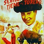 SEVILLA TIENE UN TORERO, de JOSE H.GAN
