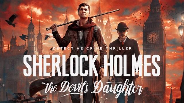 Resultado de imagem para Sherlock Holmes: The Devil's Daughter