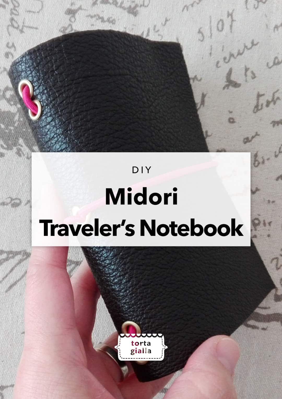 DIY Midori Traveler's Notebook