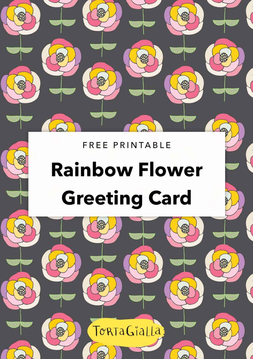 Looking for a flower greetings card? Make your own with this  printable rainbow flower card design, free download that you can get instantly!