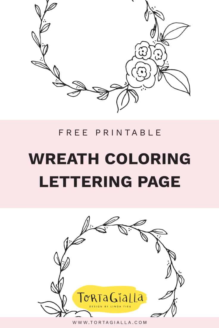 Download this free printable wreath for coloring and lettering - on tortagialla.com