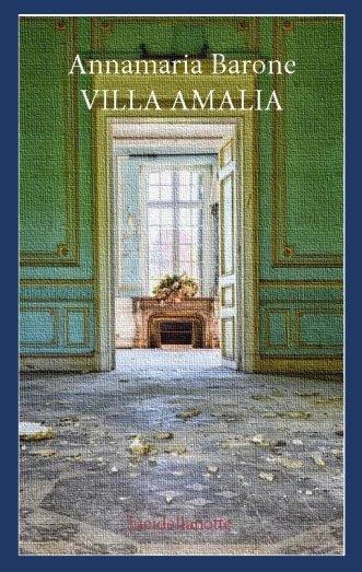 Villa Amalia, di annamaria Barone (romanzo)