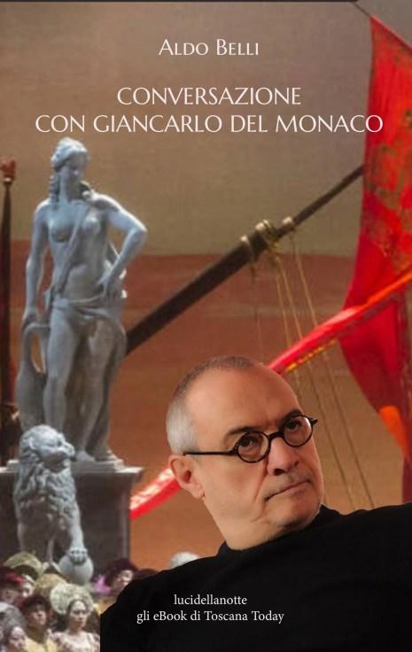 Conversazione con Giancarlo Del Monaco
