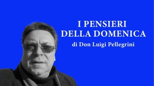 Don Luigi Pellegrini - Toscana Today
