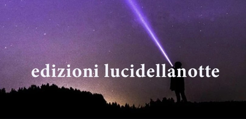 lucidellanotte - edizioni Toscana Today