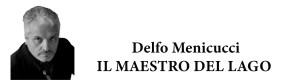Delfo Menicucci - Toscana Today