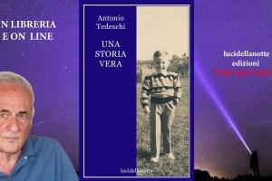 "Antonio Tedeschi ""Una storia vera"""