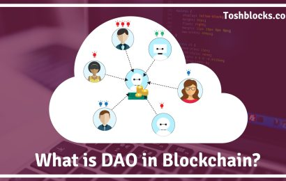 What are Decentralized Autonomous Organizations DAO in Blockchain