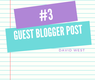 guest blogger, david west