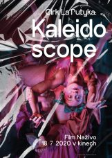 film_nazivo_kaleidoscope_poster_A1_10mm_spad_tisk.indd