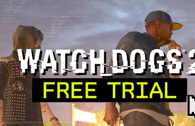 Watch Dogs 2 free trial now available