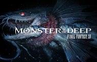 Monster of the Deep : Final Fantasy XV