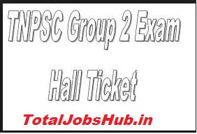 TNPSC Group 2 Admit Card 2019 CCSE II Exam Hall Ticket