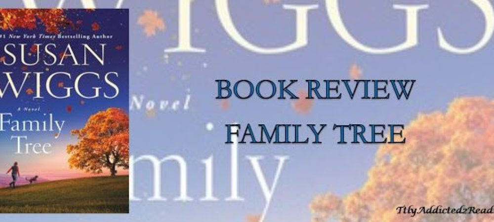Review: Family Tree by Susan Wiggs
