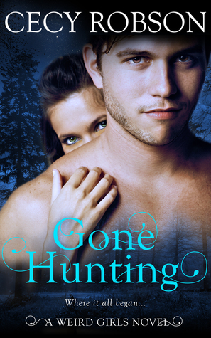?Gone Hunting by Cecy Robson