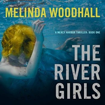Review: The River Girls by Melinda Woodhall