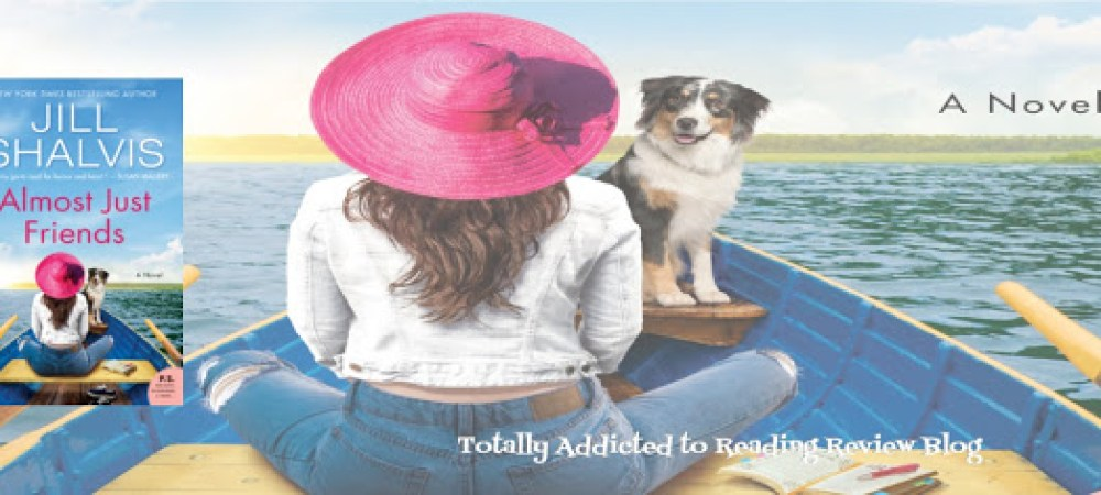 Blog Review Tour: Almost Just Friends by Jill Shalvis