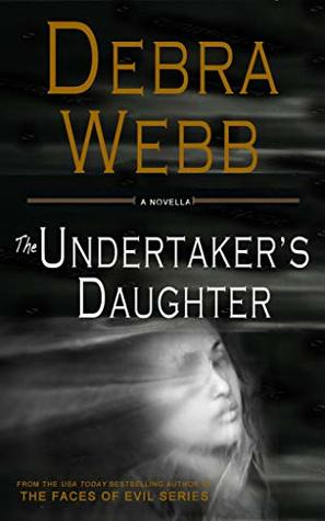 Review: The Undertaker's Daughter by Debra Webb
