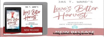 Review: Love's Bitter Harvest by Jas T Ward