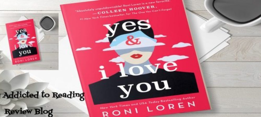 ? Review: Yes & I Love You by Roni Loren