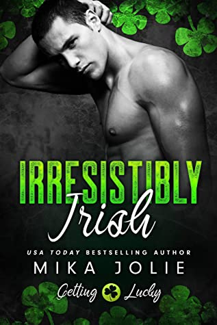 Reviews: Irresistibly Irish and Hometown Sweetheart by Mika Jolie