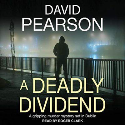 🎧Review: A Deadly Dividend by David Pearson🎧