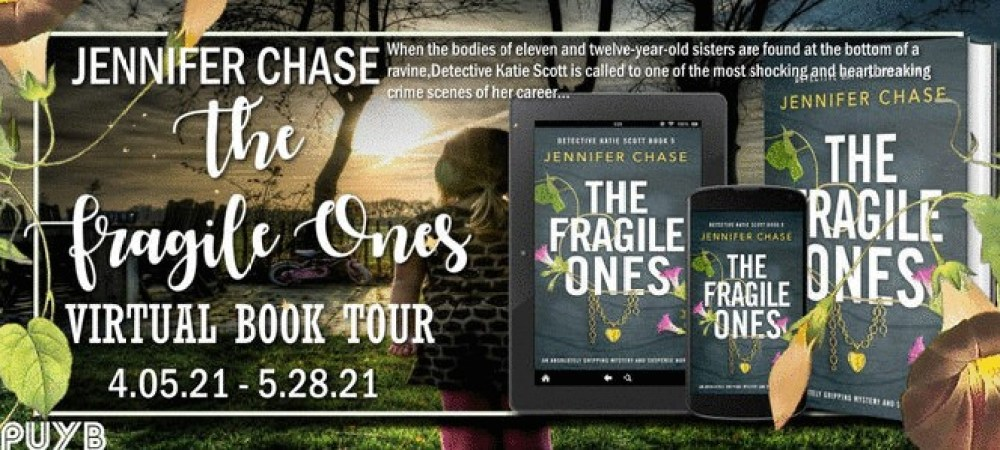 ?The Fragile Ones by Jennifer Chase