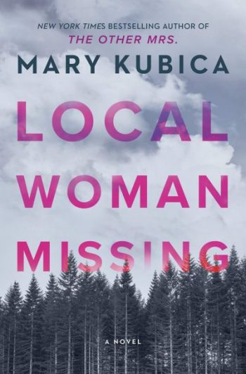 📚Review: Local Woman Missing by Mary Kubica📚